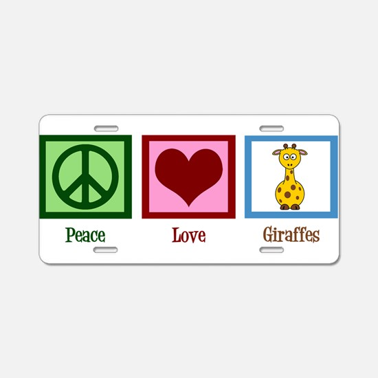 Peace Love Giraffes Aluminum License Plate