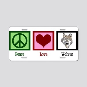 Peace Love Wolves Aluminum License Plate