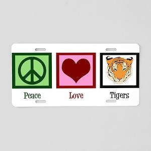 Peace Love Tigers Aluminum License Plate