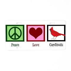 Peace Love Cardinals Aluminum License Plate