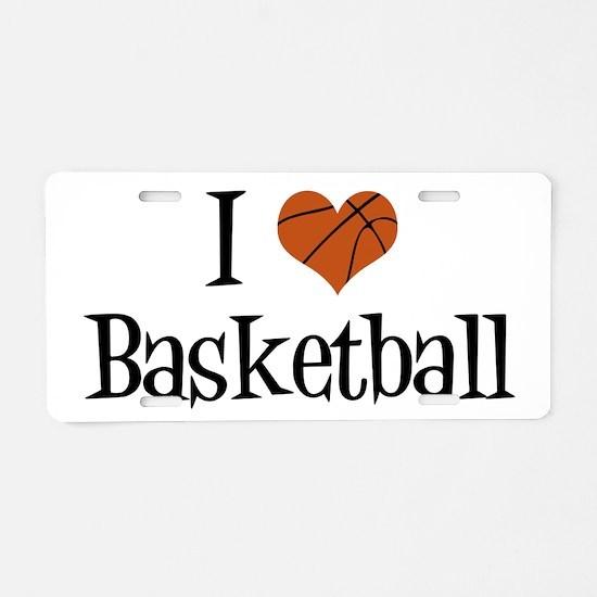 I Heart Basketball Aluminum License Plate