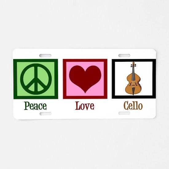 Peace Love Cello Aluminum License Plate