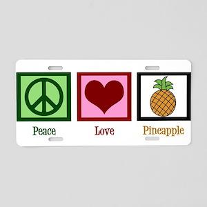 Peace Love Pineapple Aluminum License Plate