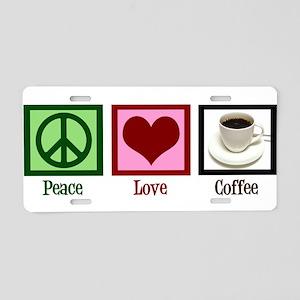 Peace Love Coffee Aluminum License Plate
