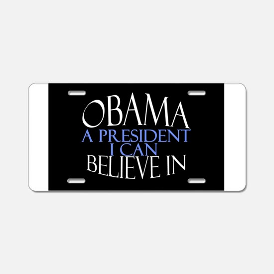 Believe in Obama Aluminum License Plate