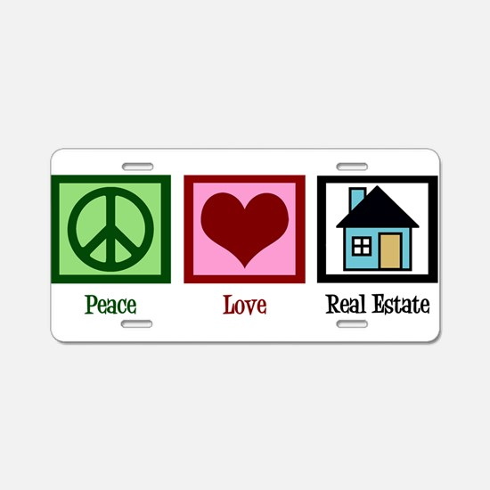Peace Love Real Estate Aluminum License Plate