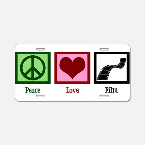 Peace Love Film Aluminum License Plate