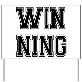 Win-ning Yard Sign