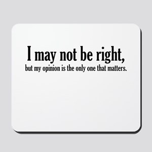 My Opinion Matters Mousepad