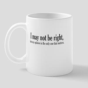 My Opinion Matters Mug