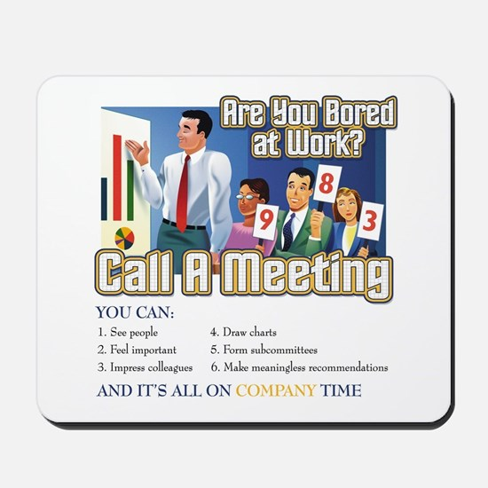 Call A Meeting Mousepad