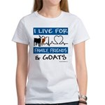 I Live For Goats Women's Classic T-Shirt