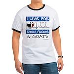 I Live For Goats Ringer T