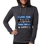 I Live For Goats Womens Hooded Shirt
