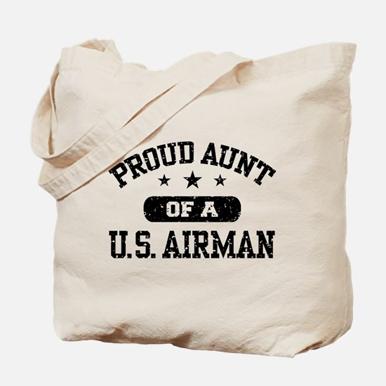 Proud Aunt of a US Airman Tote Bag
