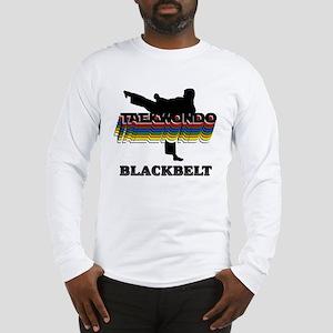 Taekwondo Black Belt Colors Long Sleeve T-Shirt