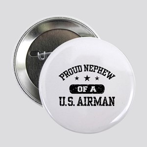 """Proud Nephew of a US Airman 2.25"""" Button"""