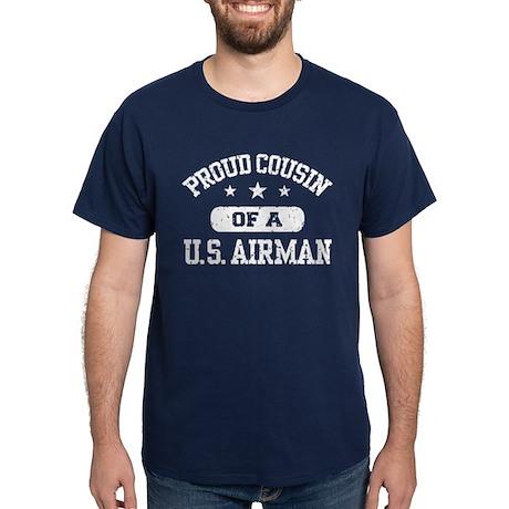 Proud Cousin of a US Airman Dark T-Shirt
