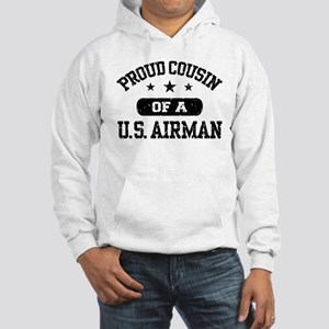 Proud Cousin of a US Airman Hooded Sweatshirt