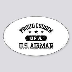 Proud Cousin of a US Airman Sticker (Oval)