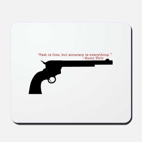 Wyatt Earp Quote Mousepad