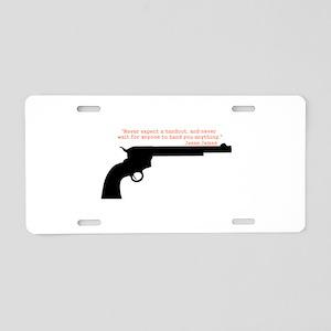 Jesse James Quote Aluminum License Plate