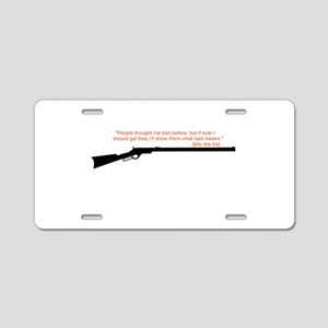 Billy the Kid Quote Aluminum License Plate