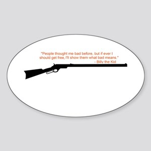 Billy the Kid Quote Sticker (Oval)