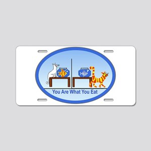 What You Eat Aluminum License Plate