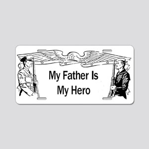 Father Hero Aluminum License Plate
