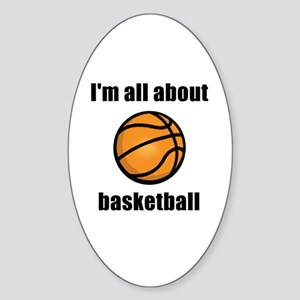 I'm All About Basketball! Oval Sticker