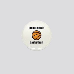 I'm All About Basketball! Mini Button
