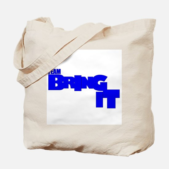 TEAM BRING IT Tote Bag