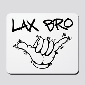 Hang Loose Lax Bro Mousepad