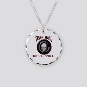 Train hard or die small Necklace Circle Charm