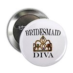 """Bridesmaid DIVA Gift 2.25"""" Button (10 pack)"""