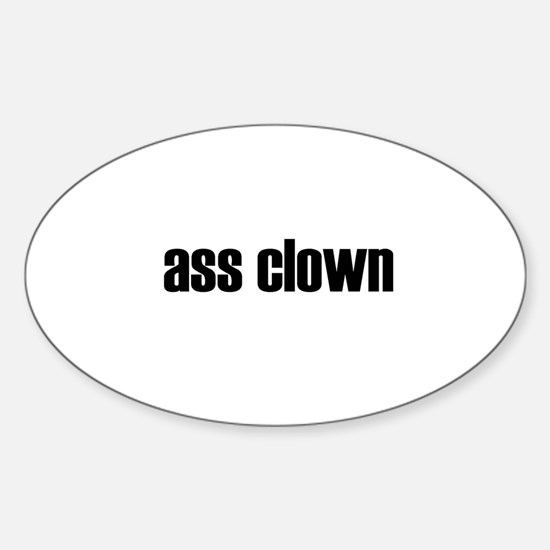 ass clown oval Decal