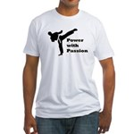 Power with Passion Fitted T-Shirt