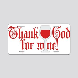 Thank God for Red Wine Aluminum License Plate