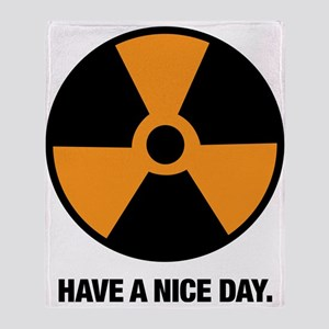 HAVE A NICE DAY. Throw Blanket