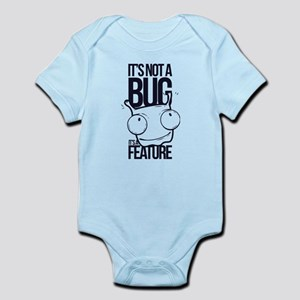 It's Not A Bug It's A Feature Body Suit