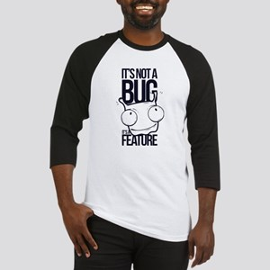 It's Not A Bug It's A Feat Baseball Jersey