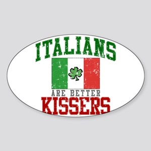 Italians Are Better Kissers Sticker (Oval)