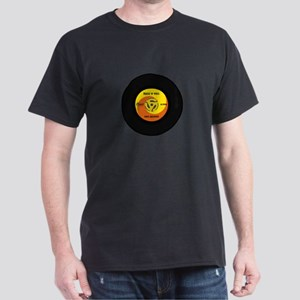 45 RPM Rock n Roll Record Dark T-Shirt