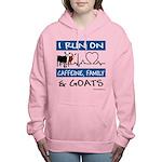I Run on Goats! Women's Hooded Sweatshirt