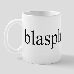 Blasphemous Mug