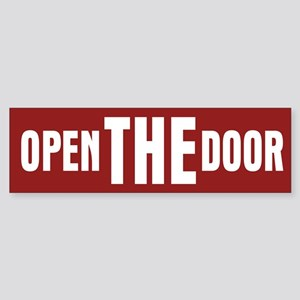 Open The Door Bumper Sticker
