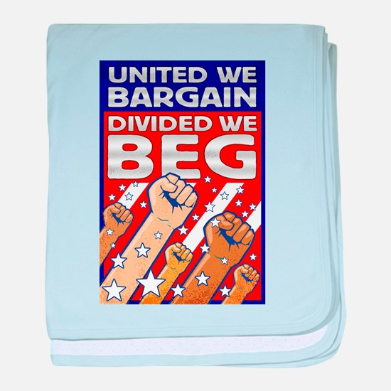 United We Bargain, Divided We baby blanket