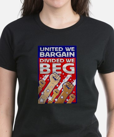 United We Bargain, Divided We Women's Dark T-Shirt