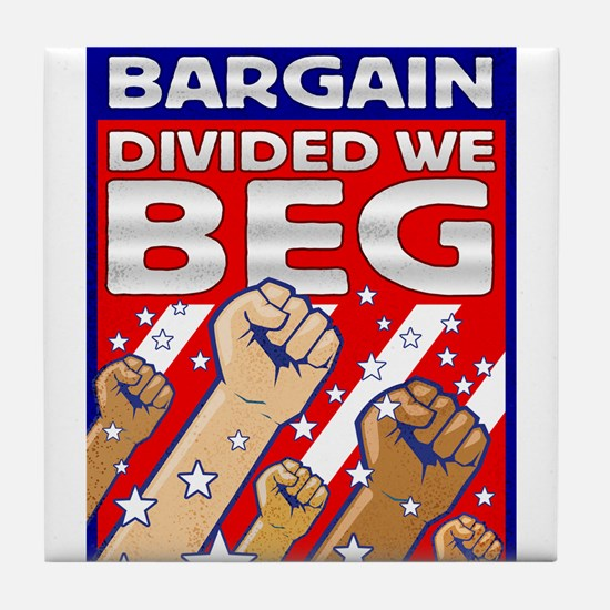 United We Bargain, Divided We Tile Coaster